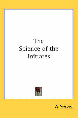 The Science of the Initiates by A Server image