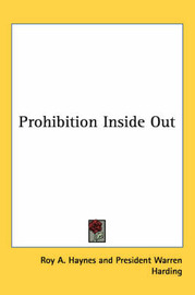 Prohibition Inside Out by Roy A. Haynes image