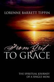 From Grit to Grace by Lorenne Tippin image