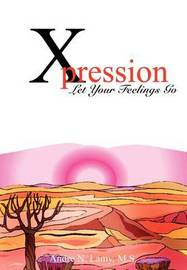 Xpression by Andre N. Lamy