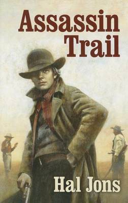 Assassin Trail by Hal Jons