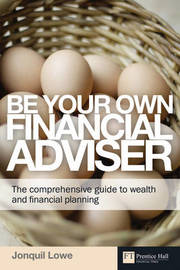 Be Your Own Financial Adviser by Jonquil Lowe image