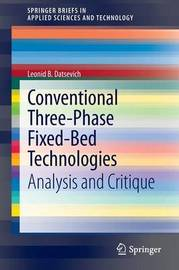 Conventional Three-Phase Fixed-Bed Technologies by Leonid B. Datsevich