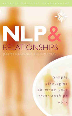 NLP and Relationships by Joseph O'Connor