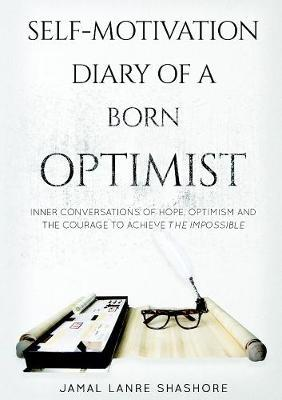 Self-Motivation Diary of a Born Optimist by Jamal Lanre Shashore image
