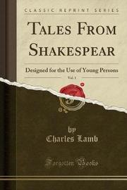 Tales from Shakespear, Vol. 1 by Charles Lamb