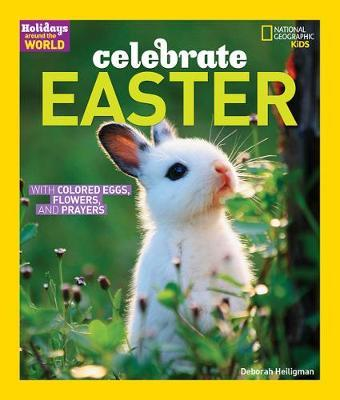 Celebrate Easter by Deborah Heiligman