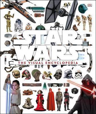 Star Wars: The Visual Encyclopedia by DK