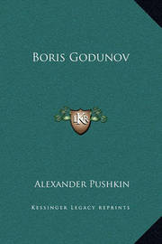 Boris Godunov by Alexander Pushkin