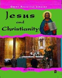 Jesus and Christianity by Alan Brown image