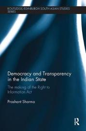Democracy and Transparency in the Indian State by Prashant Sharma image