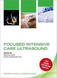 Focused Intensive Care Ultrasound