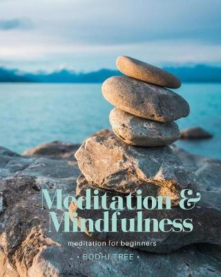 Meditation & Mindfulness by Bodhi Tree
