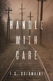 Handle With Care by Miranda Smith