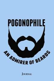 Pogonophile Admirer of Beards Journal by Epic Love Books image