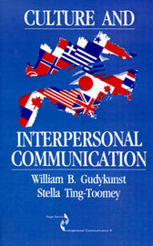 Culture and Interpersonal Communication by William B Gudykunst