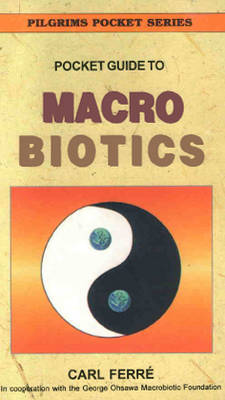 Pocket Guide to Macrobiotics by Carl Ferre image