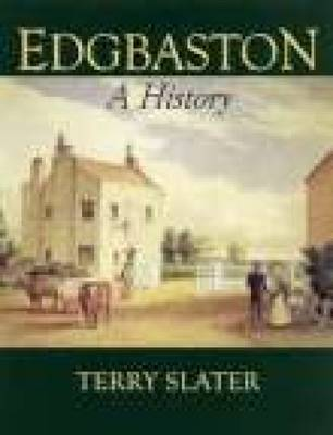 Edgbaston A History by Terry Slater image