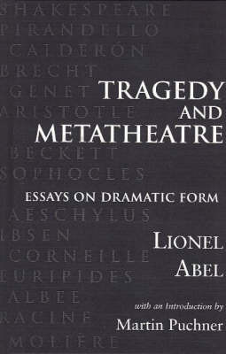 Tragedy and Metatheatre by Lionel Abel