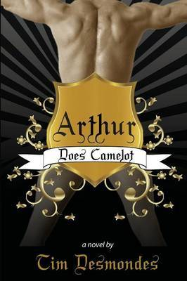Arthur Does Camelot by Tim Desmondes image