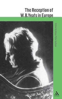 Reception of W.B.Yeats in Europe: v. 1 by Klaus Peter Jochum
