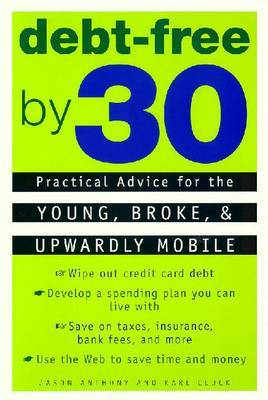 Debt-Free by 30 by Jason Anthony image