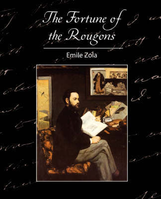 The Fortune of the Rougons by Zola Emile Zola image