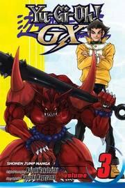 YU-GI-OH!: GX, Vol. 3 by Naoyuki Kageyama