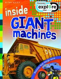 Discovery Inside: Giant Machines by Steve Parker