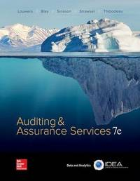 Auditing & Assurance Services by Timothy J. Louwers