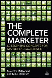 The Complete Marketer by Malcolm McDonald