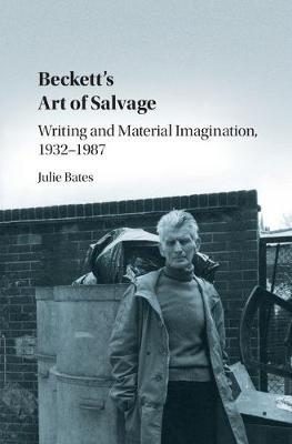 Beckett's Art of Salvage by Juliet Bates image