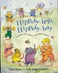 Hippety-hop, Hippety-hay by Opal Dunn image