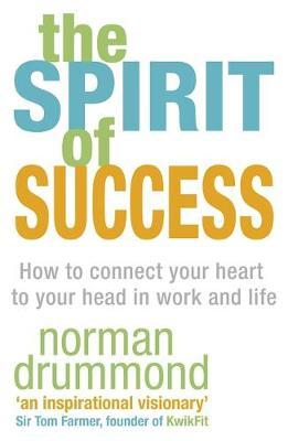 The Spirit of Success by Norman Drummond image