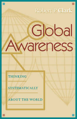 Global Awareness by Robert P. Clark