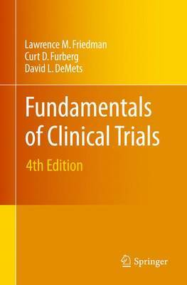 Fundamentals of Clinical Trials by Lawrence M. Friedman