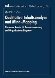 Qualitative Inhaltsanalyse Und Mind-Mapping by Ulrike Hugl