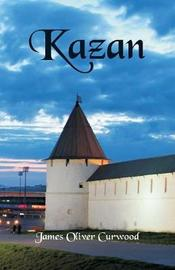 Kazan by James Oliver Curwood image