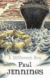 A Different Boy by Paul Jennings