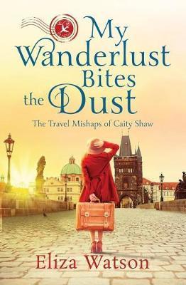 My Wanderlust Bites the Dust by Eliza Watson image