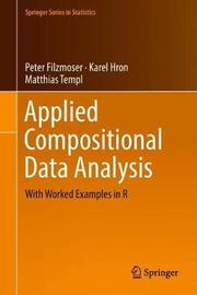 Applied Compositional Data Analysis by Peter Filzmoser