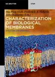 Characterization of Biological Membranes
