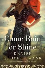 Come Rain or Shine by Denise Grover Swank