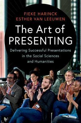 The Art of Presenting by Fieke Harinck