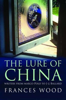 The Lure of China by Frances Wood image