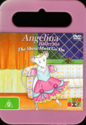 Angelina Ballerina: Show Must Go On, The (np) on DVD