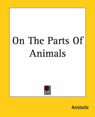 On The Parts Of Animals by * Aristotle image