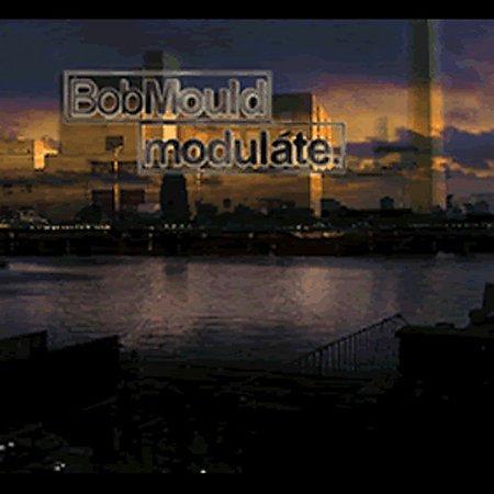 Modulate by Bob Mould
