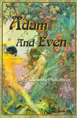Adam and Even by Terry Cummings Schiffman