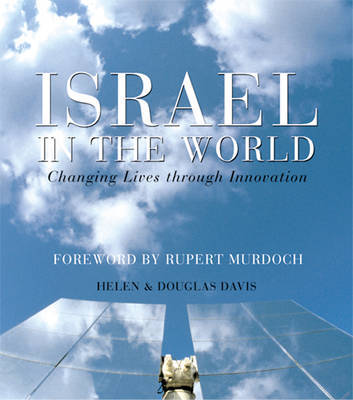 Israel in The World: Changing Lives Through Innovation by Helen Davis image